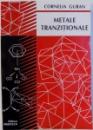 METALE TRANZITIONALE de CORNELIA GURAN , 2002
