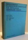 METALURGIILE ELEMENTELOR INSOTITOARE ALE METALELOR NEFEROASE UZUALE de FI. OPREA , 1968