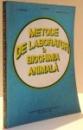 METODE DE LABORATOR IN BIOCHIMIA ANIMALA de G. CAMPEANU ... EMANUELA IONESCU , 1993
