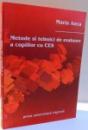 METODE SI TEHNICI DE EVALUARE A COPIILOR CU CES de MARIA ANCA , 2007