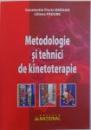 METODOLOGIE SI TEHNICI DE KINETOTERAPIE de CONSTANTIN FLORIN DRAGAN si LILIANA PADURE , 2018