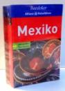 MEXIKO, GHID+HARTA, EDITIE IN LIMBA GERMANA