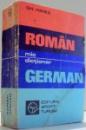 MIC DICTIONAR ROMAN-GERMAN de GH. HANES , 1981