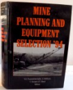 MINE PLANNING AND EQUIPMENT SELECTION , 1994