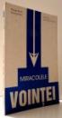 MIRACOLELE VOINTEI de PHILIPPE REMY , ... , JULES DE GAULTIER , 1997
