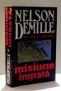 MISIUNE INGRATA de NELSON DEMILLE , 2002