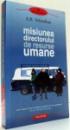 MISIUNEA DIRECTORULUI DE RESURSE UMANE de A.B. YEHOSHUA , 2011