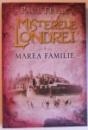 MISTERELE LONDREI VOL. 3 - MAREA FAMILIE de PAUL FEVAL , 2015