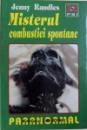 MISTERUL COMBUSTIEI SPONTANE de JENNY RANDLES , 1997