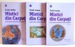 MISTICI DIN CARPATI VOL I-III de VASILE ANDU , 2013