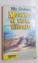 MOARTEA SI VIATA VIITOARE de BILLY GRAHAM , 1996