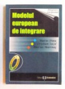 MODELUL EUROPEAN DE INTEGRARE de MARIN DINU... MARIUS MARINAS , 2005