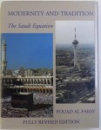 MODERNITY AND TRADITION  -THE SAUDI EQUATION by FOUAD AL  - FARSY  , 2001