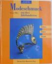 MODESCHMUCK  AUS DREI JAHRHUNDERTEN  - FAKTEN , PREISE , TRENDS von RENATE MOLLER , 1996