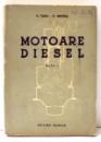 MOTOARE DIESEL de C. TUZU, C. MOTOIU, EDITIA A II-A , 1953
