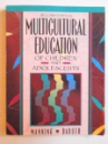 MULTICULTURAL EDUCATION OF CHILDREN AND ADOLESCENTS by M. LEE MANNING and LEROY G. BARUTH , 1996