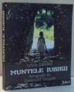 MUNTELE IUBIRII de LIVIA GRAMA, FOTOGRAFII de EMANUEL TANJALA