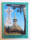 MUZEUL ETNOGRAFIC AL MARAMURESULUI  - SIGHETUL MARMATIEI  - ROMANIA  de MIHAI DANCUS, 2000