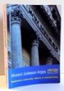MUZEUL JUDETEAN ARGES , MOSTENIRE CULTURALA , ISTORIE SI CONTINUITATE , 2017