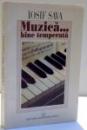 MUZICA ... BINE TEMPERATA de IOSIF SAVA , 1997