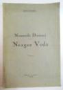 NEAMURILE DOAMNEI LUI NEAGOE VODA de MARCEL ROMANESCU , 1940