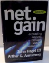 NET GAIN EXPANDING MARKETS THROUGH VIRTUAL COMMUNITIES de JOHN HAGEL III SI ARTHUR G. ARMSTRONG , 1997