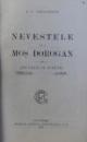 NEVESTELE LUI MOS DOROGAN  - NUVELE SI SCHITE , EDITIA A II -A , I -A MIE de I. C. VISSARION , 1922