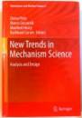 NEW TRENDS IN MECHANISM SCIENCE , ANALYSIS AND DESIGN , 2010
