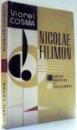 NICOLAE FILIMON, CRITIC MUZICAL SI FOLCLORIST de VIOREL COSMA , 1966