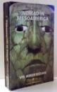 NOMAD IN MESSOAMERICA de POP SIMION , VOL I , 2001