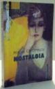 NOSTALGIA de MIRCEA CARTARESCU , EDITIA A IV A , 2003