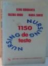 NURSING, 1150 DE TESTE de ELENA DOROBANTU, VALERIA GHIDU, MARIA ZAMFIR , 2007