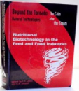 NUTRITIONAL BIOTECHNOLOGY IN THE FEED AND FOOD INDUSTRIES EDITED by T.P. LYONS AND K.A JACQUES , 2003