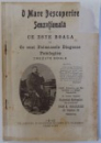 O MARE DESCOPERIRE SENZATIONALA  -CE ESTE BOALA  SI CE SUNT FAIMOASELE DIAGNOZE PATOLOGICE CREZUTE BOALE de IOAN K. IORGULESCU , 1910