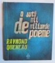 O SUTA DE MII DE MILIARDE DE POEME de RAYMOND QUENEAU , 2013