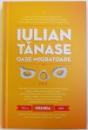 OASE MIGRATOARE de IULIAN TANASE