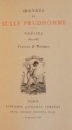 OEUVRES DE SULLY PRUDHOMME. POESIES 1865-1866, STRANCES & POEMES, PARIS  1925