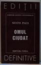 OMUL CIUDAT , 1998