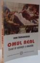 OMUL REAL , ESEURI DE ONTOLOGIE A UMANULUI , 2006