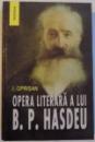 OPERA LITERARA A LUI BOGDAN PETRICEICU HASDEU , 2007