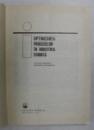 OPTIMIZAREA PROCESELOR IN INDUSTRIA CHIMICA de O. SMIGELSCHI, A. WOINAROSCHY  1978