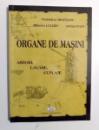 ORGANE DE MASINI ARBORI, LAGARE, CUPLAJE de VERONICA ARGESANU , 2006