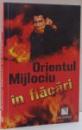 ORIENTUL MIJLOCIU IN FLACARI de STEWART ROSS , 2011