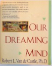 OUR DREAMING MIND , 1994