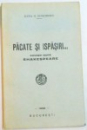 PACATE SI ISPASIRI , POVESTI DUPA SHAKESPEARE , 1932