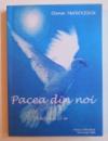 PACEA DIN NOI ( EDITORIALE APARUTE IN REVISTA