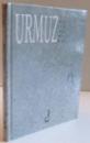 PAGINI BIZANTINE de URMUZ , 1999