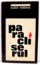 PARACLISERUL de MARIN SORESCU , 1970 DEDICATIE*