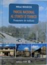 PARCUL NATIONAL AL STIINTEI SI TEHNICII - PROPUNERE DE REALIZARE de MIHAI MIHAITA , 2010