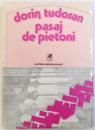 PASAJ DE PIETONI de DORIN TUDORAN, 1979